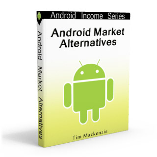 Android Market Alternatives Report
